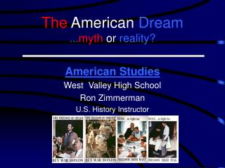 The American Dream ... myth or  reality?