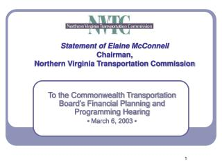 Statement of Elaine McConnell Chairman,  Northern Virginia Transportation Commission