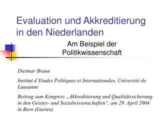 Evaluation und Akkreditierung in den Niederlanden