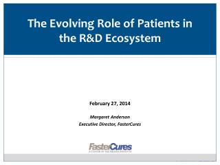 The Evolving Role of Patients in the R&D Ecosystem