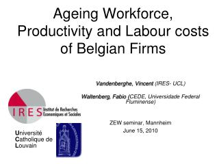 Ageing Workforce, Productivity and Labour costs of Belgian Firms