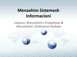 Menaxhim  Si steme sh  Informacioni