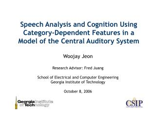 Woojay Jeon Research Advisor: Fred Juang School of Electrical and Computer Engineering