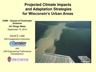 Projected Climate Impacts  and Adaptation Strategies  for Wisconsin's Urban Areas