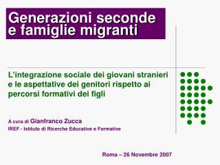 Generazioni seconde e famiglie migranti