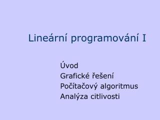 Line ární programování I