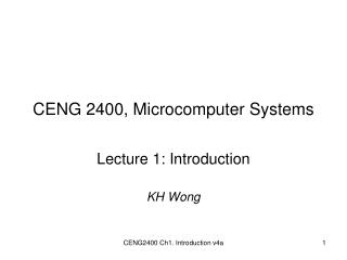CENG 2400, Microcomputer Systems