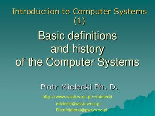 Basic definitions and history  of the Computer Systems