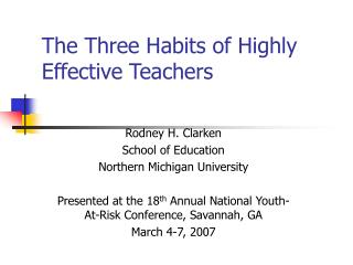 The Three Habits of Highly Effective Teachers