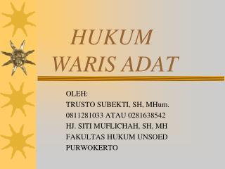 HUKUM  WARIS ADAT