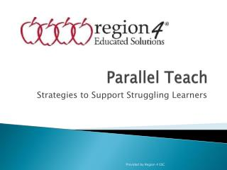 Parallel Teach