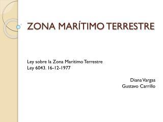 ZONA MAR�TIMO TERRESTRE