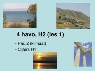 4 havo, H2 (les 1)