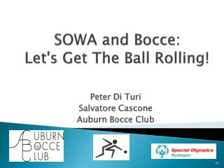 SOWA and Bocce:   Lets Get The Ball Rolling