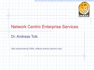 Network Centric Enterprise Services