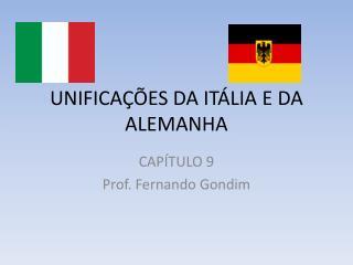 UNIFICA��ES DA IT�LIA E DA ALEMANHA