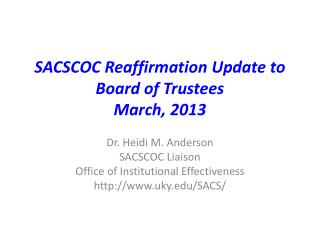 SACSCOC Reaffirmation Update to  Board of Trustees March, 2013