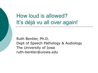 How loud is allowed? It's déjà vu all over again!