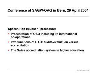 Conference of SAGW/OAQ in Bern, 29 April 2004