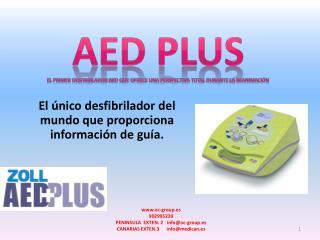 AED PLUS EL PRIMER DESFIBRILADOR  aed  que ofrece una perspectiva total durante la reanimación