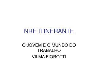 NRE ITINERANTE