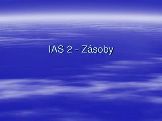 IAS 2 - Zásoby