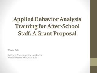 Applied Behavior Analysis Training for  After-School  Staff: A Grant Proposal