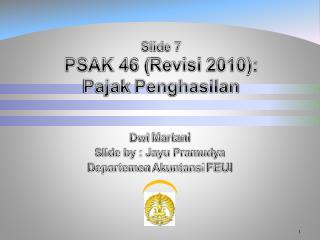 Slide 7 PSAK 46 ( Revisi  2010): Pajak Penghasilan