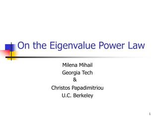 On the Eigenvalue Power Law