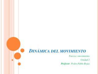 Din�mica del movimiento
