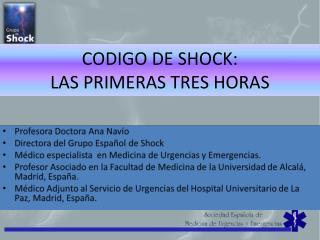 CODIGO DE SHOCK:  LAS PRIMERAS TRES HORAS