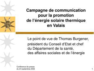 Campagne de communication  pour la promotion  de l'énergie solaire thermique en Valais