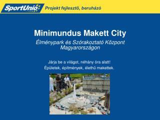 Élménypark és Szórakoztató Központ  Magyarországon