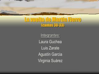 La vuelta de Mart�n Fierro (cantos 30-33)