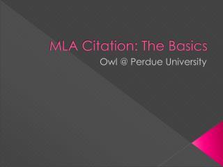MLA Citation: The Basics
