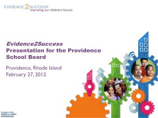 Evidence2Success Presentation for the Providence School Board