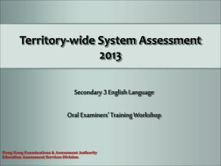 Territory-wide System Assessment  2013