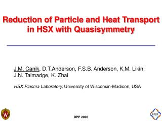 Reduction of Particle and Heat Transport in HSX with Quasisymmetry