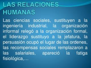 MODELO HUMANISTA DE LAS RELACIONES HUMANAS
