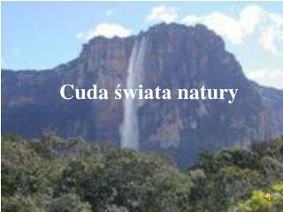 Cuda  świata  natury
