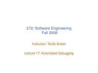 272: Software Engineering  Fall 2008