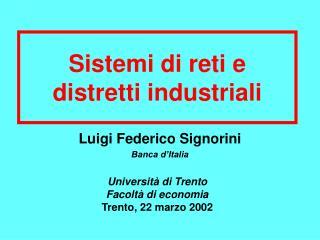 Sistemi di reti e distretti industriali