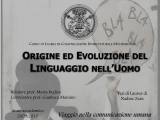 Origine ed Evoluzione del  Linguaggio  nell'Uomo