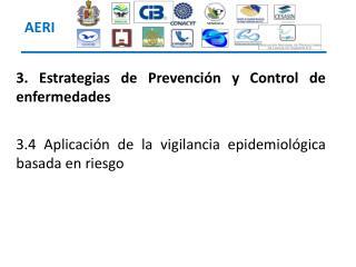 3. Estrategias  de Prevención y Control de enfermedades