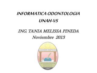 INFORMATICA ODONTOLOGIA UNAH-VS