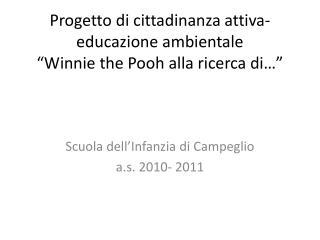 """Progetto di cittadinanza attiva- educazione ambientale """"Winnie the Pooh alla ricerca di…"""""""