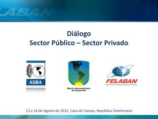 Diálogo Sector Público – Sector Privado