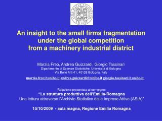 Riferimenti  per analizzare  l a disintegrazione di produzione tra le imprese