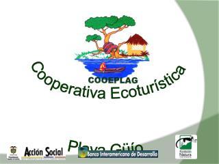 Cooperativa Ecotur�stica  Playa G��o