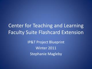 Center for Teaching and Learning Faculty Suite Flashcard Extension